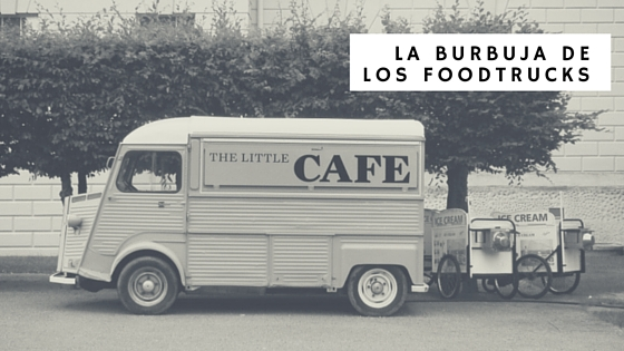 Photo of La burbuja de los Foodtrucks