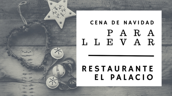 Photo of Menú de Nochebuena para llevar en Cantabria – Restaurante el Palacio