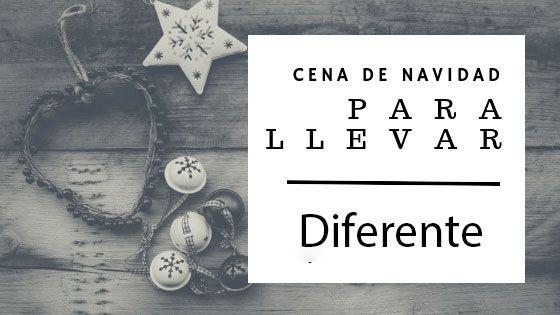 Photo of Cenas de Navidad para Llevar en Santander 2018 – Diferente