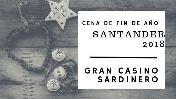 Cena de fin de año 3018 en Santander - Gran Casino