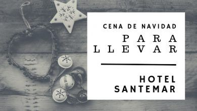 Photo of Cena de navidad para llevar en Santander 2018 – Hotel Santemar