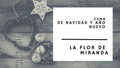 Photo of Cena de Navidad y Año Nuevo Santander 2018 – La Flor de Miranda