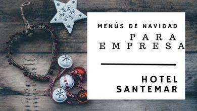 Photo of Menús de Empresa Navidad 2019 en Santander – Hotel Santemar