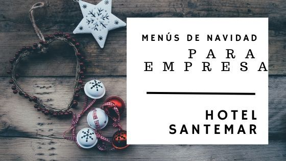Menús de Empresa Navidad 2019 en Santander