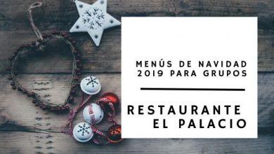 Photo of Menús de Navidad 2019 para grupos en Cantabria – El Palacio