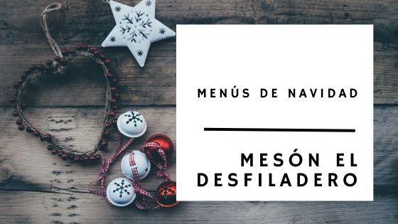 Photo of Menús de Navidad 2019 – Mesón Desfiladero