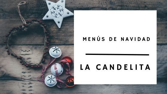 Menús de Navidad 2019 - Santander - La Candelita