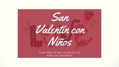 Photo of Planes para San Valentín 2020 en Santander con Niños