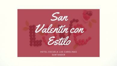 Photo of Cena de San Valentín 2020 en Santander con Estilo – Las Carolinas