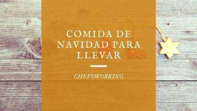 Comida de Navidad para llevar en Santander 2020 - ChefsWorking