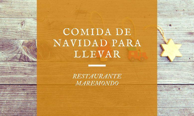 Photo of Comida de Navidad para llevar en Santander – Maremondo