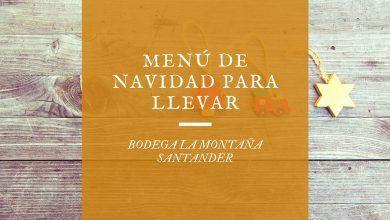 Menú de Navidad para llevar Santander 2020 - Bodega La Montaña